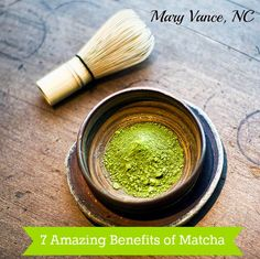 7 Benefits of Matcha Tea - Mary Vance, NC http://purematcha.net/products.php?product=Organic-Premium-Ceremonial-Grade-Green-Tea-30g