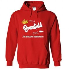 Its a Brumfield Thing, You Wouldnt Understand !! tshirt - tshirt design #cool tshirt designs #customize hoodies