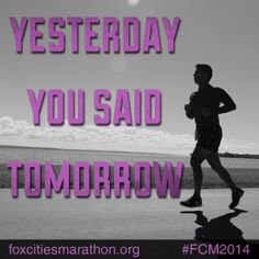 What are you waiting for? #motivationmonday #fitspo #running #fitnessinspiration #runningmotivation #runninginspiration #fcm2014