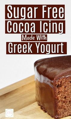 Sugar Free Cocoa Icing Made With Greek Yogurt- this recipe is so easy to make!! Check out the 'secret 'ingredient....