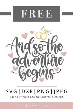 Free and so the adventure begins svg file for weddings and other love occasions. Make a bunch of DIY projects with your cricut or silhouette with this free wedding svg file. wedding card Free And so the adventure begins, wedding SVG DXF PNG & JPEG Free Wedding Cards, Wedding Gifts, Quotes For Wedding Cards, Free Wedding Stuff, Script, Cricut Wedding Invitations, Wedding Invitations Silhouette, Drinking Quotes, Wine Quotes