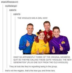 Oh how the wiggles have fallen....   Ouch. Right in the childhood