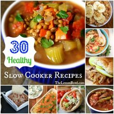 30 Healthy Slow Cooker Recipes - The Lemon Bowl