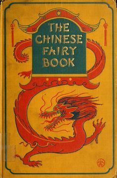 The Chinese Fairy Book    1921 (Illustrations by George W. Hood)