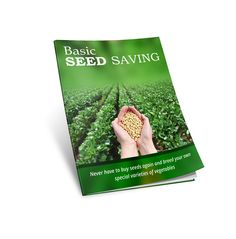 http://seedsaving123.com/: Learn How To Save Seeds