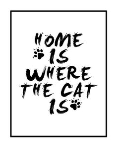 Home Is Where The Cat Is Crazy Cat Lady I Love by GEyesPhotography