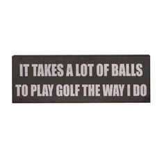 Man cave ideas - Plaque Art - Play Golf Sign : Gifts for Him : The Furniture Store