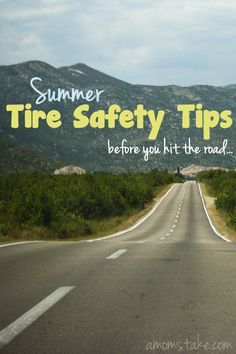 Summer Tire Safety Tips including answers to frequently asked questions about how to care for your tires