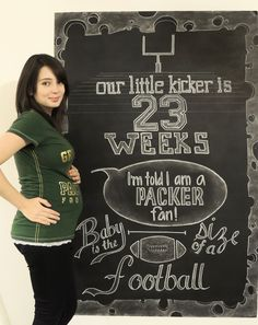Pregnancy chalkboard, 23 weeks. Weekly belly pictures. Go Packers! Weekly  Pregnancy Pictures