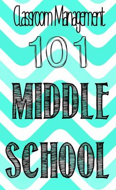 Classroom Management for Middle School: Tips for New and Veteran Teachers