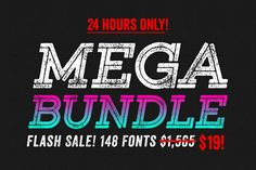 Entire Shop Bundle 148 Fonts. Hurry! by Thinkdust on Creative Market