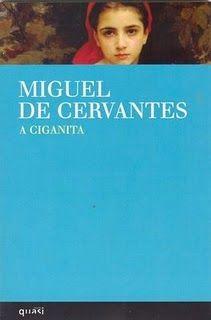 .   Dos Meus Livros: A Ciganita - Miguel de Cervantes