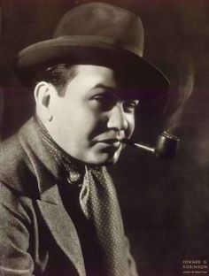 Edward G. Robinson.  Rocking the pipe, I see.