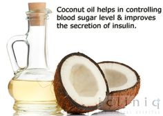 #Coconut oil #helps in controlling #blood sugar #level and improves the secretion of insulin.