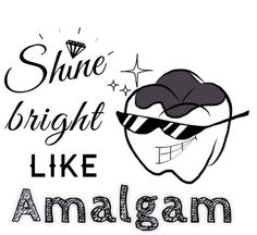 Shine bright Like Amalgam - Daniel Steckler DMD Pediatric Dentistry | #Lexington | #KY | www.kykidsdentist.com