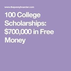 100+ Awesome Scholarships That Will Help You Pay for College #collegehelpstudent