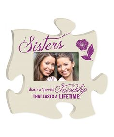 Look at this 'Sisters' Puzzle Piece Photo Frame on #zulily today!