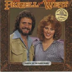 David Frizzell & Shelly West   David Frizzell & Shelly West - Carryin' On The Family Names /promo