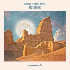 Mokita & Maty Noyes - Goodbye by Mokita | Free Listening on SoundCloud