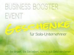 Business Booster Event: 12 inspirierende Geschenke für Solo-Unternehmer im Juli 2014