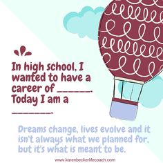 I wanted to be an accountant. I am a Family/Life Coach. Life changed and I changed along with it. As tough as certain parts were, I wouldn't change my past for anything. Tell your story below! #lifechanges #lifehappens #changeisinevitable www.karenbeckerlifecoach.com