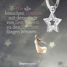 Wir alle brauchen Träume, mit denen wir von Zeit zu Zeit zu den Sternen fliegen können... German Words, Feeling Happy, Talking To You, Poetry, Positivity, Feelings, Quotes, Inspiration, Verse