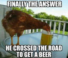 Funny Beer Memes 36 – Fit for Fun – Beleza Tgif Pictures, Funny Photos, Meme Pics, Beer Memes, Beer Humor, Chicken Humor, Funny Chicken Memes, Chicken Chick, Fried Chicken