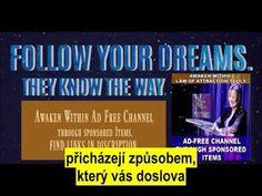 Neuhánějte manifestace - Abraham Hicks - YouTube Self Image, Never Too Late, Abraham Hicks, Awakening, Believe, Youtube, Life, Youtubers, Youtube Movies