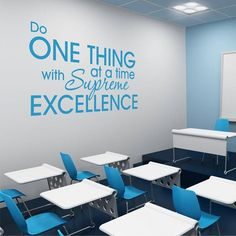 """""""Do one thing at a time with supreme excellence"""" - Inspirational Business Vinyl Lettering Quote A great way to dress up a training room! http://thesimplestencil.com/customize_your_vinyl_wall_design/829/supreme_excellence.html"""