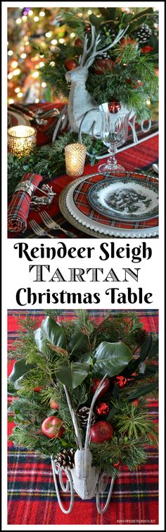 Reindeer Sleigh Tartan Christmas Table and Centerpiece | homeiswheretheboatis.net