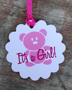 "Pink Teddy Bear Tags - ""It's a Girl"""