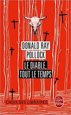 Le Diable, tout le temps - Once Upon Time in America - Lecture 42 Destin, Lus, Lectures, Like Me, Thriller, My Books, Literature, Reading, Amazon Fr