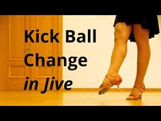 Kick Ball Change in Jive | Exercises | Practice Routine - YouTube