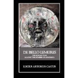 De Bello Lemures, Or The Roman War Against the Zombies of Armorica (Kindle Edition)By Thomas Brookside