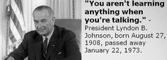 #LyndonJohnson #FormerPresidents #AugustBirthdays #quotes