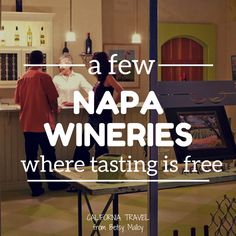 INapa Valley wineries on a budget: Free wine tasting is a rare thing in Napa Valley, but these wineries still have it