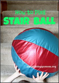 "Such a simple game and yet so much fun - they can even play it by themselves!  ""Stair Ball"""
