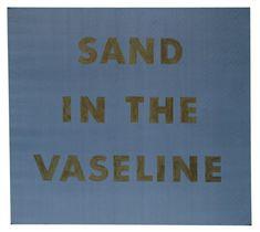 Ed Ruscha: Sand in the vaseline (1974)