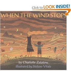 When The Wind Stops- a great book for teaching kids that the cycles of life are never-ending