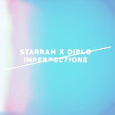 Diplo & Starrah – Imperfections  Style: #Trap Label: Mad Decent Release Date: 2017-08-02 Download Here Starrah & Diplo – Imperfections.mp3  https://edmdl.com/diplo-starrah-imperfections/