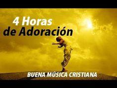4 Horas de Buena Música Cristiana de Adoración / 2014