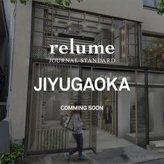 JOURNAL STANDARD relume 自由が丘店 NEW OPEN!!9月16日金