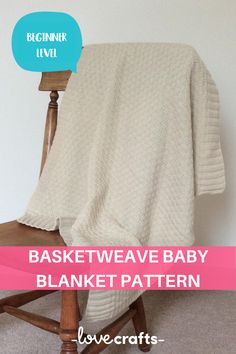 This beautiful basketweave blanket would make the perfect gift for a newborn in the family. Pick out a cozy baby yarn and give this one a go! | Downloadable PDF at LoveCrafts.com