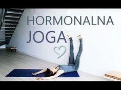 Joga Hormonalna - Joga dla Kobiet - YouTube