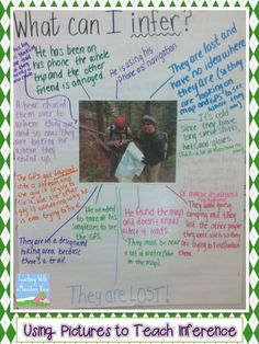 """Teaching inference with pictures- I love that the evidence is given to support the inference- """"because, since, etc."""""""