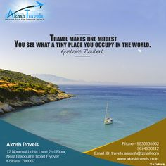 Travel Makes one modest  You see what a tiny place you occupy in the world. visit:www.akashtravels.co.in call :9830835502/9874930112 Email:travels.aakash@gmail.com