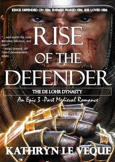 Amazon.com: Rise of the Defender eBook: Kathryn Le Veque: Kindle Store