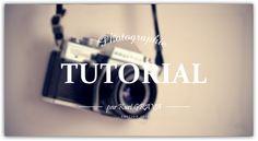 [Tutorial] Photographie #3 : les différents types d'effets possibles