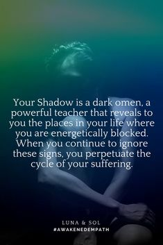 """Listen to your shadow self! This quote is from the book """"Awakened Empath"""" by Luna and Sol. Click the picture to get the book! #awakenedempath"""
