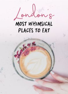 9 Whimsical Restaurants & Eateries you must try in London London Food, London Cafe, London Pubs, Voyage Europe, London Places, England And Scotland, England Uk, Things To Do In London, London Calling